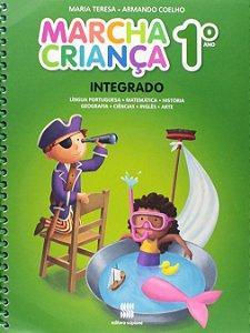 Marcha Criança Integrado. Língua Portuguesa, Matemática, História, Geografia, Ciências, Inglês E Artes. 1º Ano