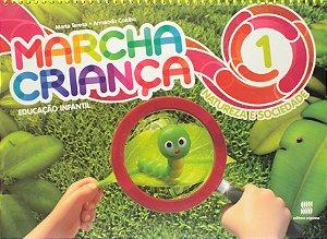Marcha Criança. Natureza e Sociedade. Educação Infantil - Volume 1