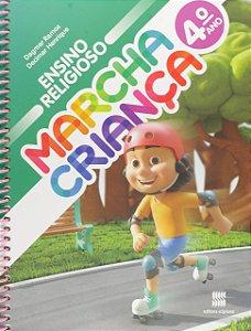 Marcha Criança. Ensino Religioso - 4º Ano