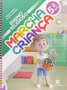 Marcha Criança. Ensino Religioso - 5º Ano