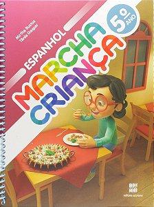 Marcha Criança. Espanhol - 5º Ano