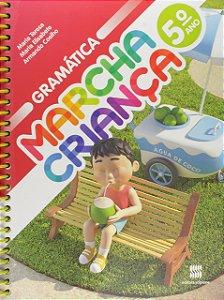 Marcha Criança. Gramática - 5º Ano