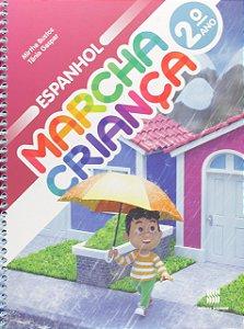 Marcha Criança. Espanhol. 2º Ano