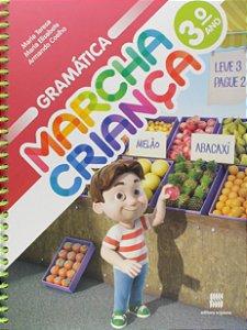Marcha Criança. Gramática - 3º Ano