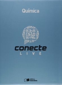 Conecte Live. Química - Volume 2 - 2ª Série