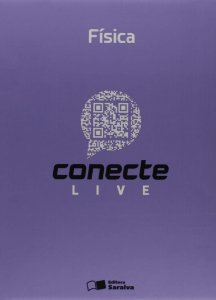 Conecte Live. Física - Volume 1
