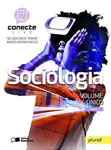 Conecte Live. Sociologia - Volume Único