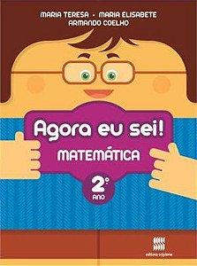 Agora Eu Sei! Matemática. 2º Ano
