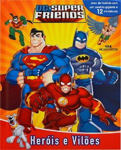 DC Super Friends - Heróis e Vilões - Livro com Cenário e Miniaturas