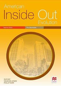 American Inside Out Evolution Teacher´s Book (Pre-Intermediate)