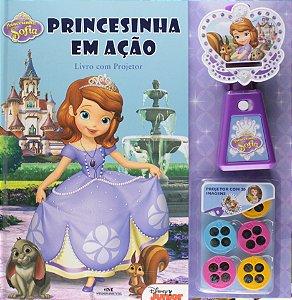 Princesinha Sofia - Princesinha em Ação – Livro com Projetor