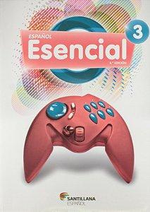Espanol Esencial 3 - Segunda Edicion - 8º Ano