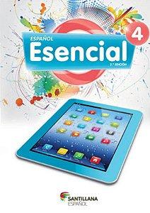 Espanol Esencial 4 - Segunda Edicion - 9º Ano
