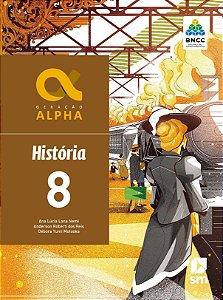 Geração Alpha - História - 8º Ano - 3ª Edição 2019 - BNCC