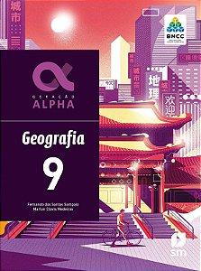 Geração Alpha - Geografia - 9º Ano - 3ª Edição 2019 - BNCC