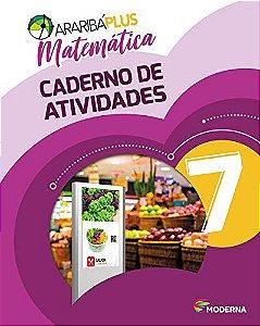 Araribá Plus - Matemática 7º Ano - Caderno de Atividades - 5ª Edição