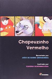Chapeuzinho Vermelho - Clássicos Infantis
