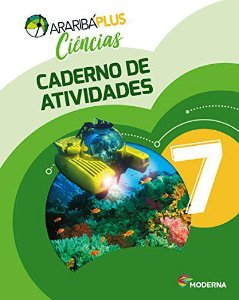 Araribá Plus - Ciências 7º Ano - Caderno de Atividades- 5ª Edição