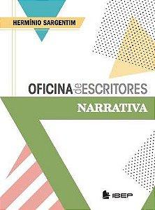 Oficina de Escritores Narrativa - Volume Único