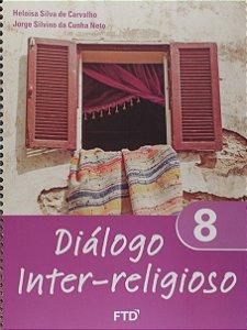 Diálogo Inter-religioso - 8º Ano