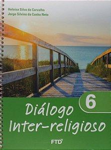 Diálogo Inter-religioso - 6º Ano
