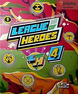 League of Heroes 4  - 4º Ano