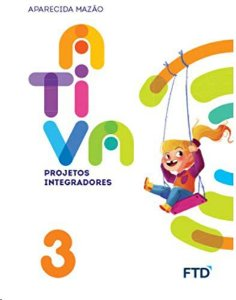 Projetos Integradores Volume 3 - 3º Ano