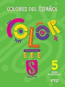 Colores del Espanol - 5° Ano