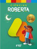 Grandes Autores - Ciências - Roberta - 4° Ano