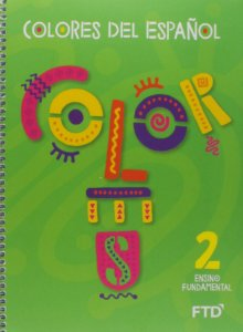 Colores del Espanol - 2° Ano
