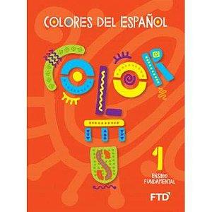 Colores del Espanol - 1° Ano
