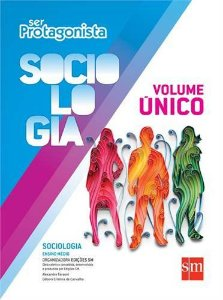 Ser Protagonista - Sociologia - Volume Único - Edição 2014