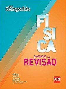 Ser Protagonista - Física - Caderno de Revisão - Edição 2014