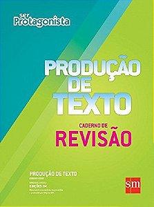 Ser Protagonista - Produção de Texto - Caderno de Revisão - Edição 2015