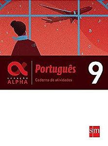 Geração Alpha - Português 9 - Caderno de Atividades - Edição 2017