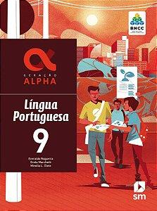 Geração Alpha - Língua Portuguesa 9 - Edição 2019 - BNCC