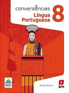 Convergências - Língua Portuguesa 8 - Edição 2019 - BNCC