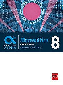 Geração Alpha - Matemática 8 - Caderno de Atividades - Edição 2017