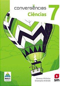 Convergências - Ciências 7 - Edição 2019 - BNCC