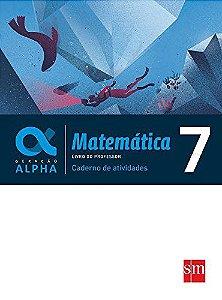 Geração Alpha - Matemática 7 - Caderno de Atividades - Edição 2017