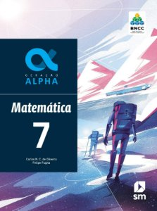 Geração Alpha - Matemática 7 - Edição 2019 - BNCC