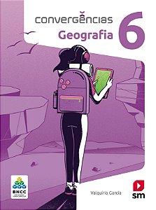 Convergências - Geografia 6 - Edição 2019 - BNCC