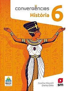Convergências - História 6 - Edição 2019 - BNCC