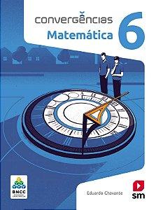 Convergências - Matemática 6 - Edição 2019 - BNCC