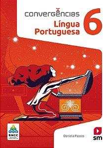 Convergências - Língua Portuguesa 6 - Edição 2019 - BNCC