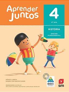 Aprender Juntos - História 4 - Edição 2018 - BNCC