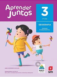 Aprender Juntos - Geografia 3 - Edição 2018 - BNCC