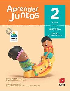 Aprender Juntos - História 2 - Edição 2018 - BNCC