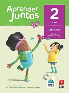 Aprender Juntos - Ciências 2 - Edição 2018 - BNCC