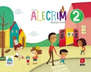 Alecrim 2 Educação Infantil - Edição 2019 - BNCC